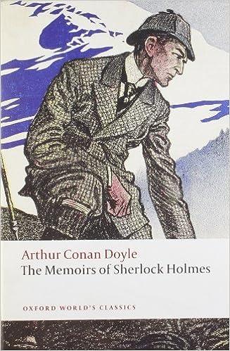 The Memoirs of Sherlock Holmes (Oxford World's Classics) by Arthur Conan Doyle (2009-10-18)