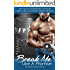 Break Me Like a Promise: (M/M and M/F Contemporary Romance) (The Promises Series Book 1)