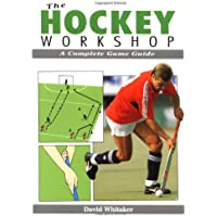Hockey Workshop: a Complete Game Guide (Whitaker)