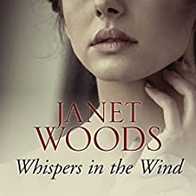 Whispers in the Wind Audiobook by Janet Woods Narrated by Patience Tomlinson