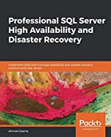 Professional SQL Server High Availability and Disaster Recovery Front Cover