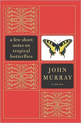 Read A Few Short Notes On Tropical Butterflies Stories By John Murray