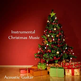 Instrumental Christmas Music.Instrumental Christmas Music Acoustic Guitar By Relaxing