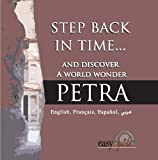 Petra: Step Back in Time... And Discover a World Wonder