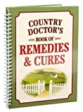 Country Doctor's Book of Remedies and Cures, Editors of Publications International Ltd, 1412771269