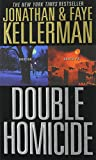 Double Homicide, Jonathan Kellerman and Faye Kellerman, 0446614122