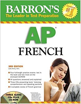 Barron's AP French with Audio CDs and CD-ROM (Barron's AP French (W/CD & CD-ROM)) by Amiry M.A. Laila (2007-09-01)
