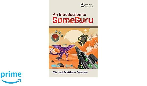 Amazon com: An Introduction to GameGuru (9781138612631