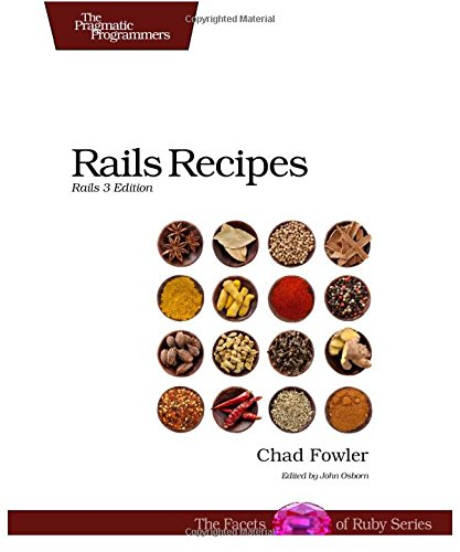 Rails Recipes: Rails 3 Edition