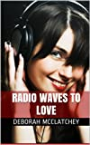 Radio Waves To Love