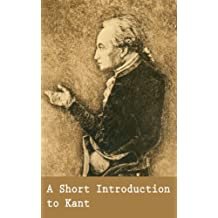 A Short Introduction to Kant (Illustrated)
