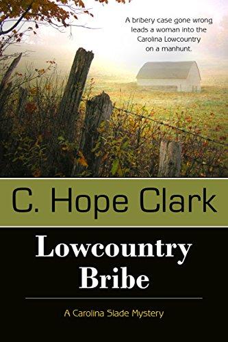 - Lowcountry Bribe (A Carolina Slade Mystery Book 1)
