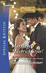 Marriage, Maverick Style! (Montana Mavericks: The Baby Bonanza)