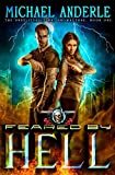 Feared By Hell: An Urban Fantasy Action Adventure (The Unbelievable Mr. Brownstone)