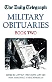 The Daily Telegraph Book of Military Obituaries, , 1904943608