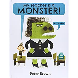 My Teacher Is a Monster! (No, I Am Not.)