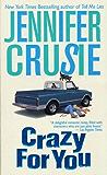 Crazy for You: A Novel