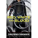 Red, White, and Blood (Nathaniel Cade Book 3)