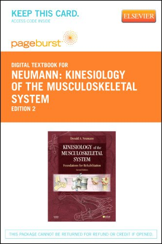 Kinesiology of the Musculoskeletal System - Elsevier eBook on VitalSource (Retail Access Card): Foundations for Rehabili