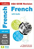 Collins GCSE Revision and Practice: New 2016 Curriculum – AQA GCSE French: All-in-one Revision and Practice