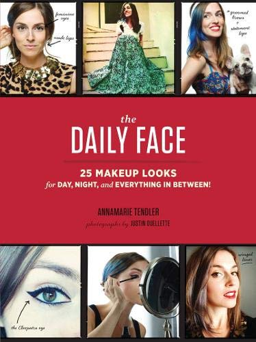 The Daily Face: 25 Makeup Looks for Day, Night, and Everything In Between! -