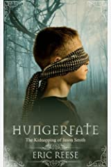 Hungerfate: The Kidnapping of Jason Smith Paperback