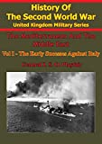 img - for The Mediterranean and Middle East: Volume I The Early Successes Against Italy (To May 1941) [Illustrated Edition] book / textbook / text book