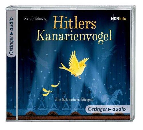 Hitlers Kanarienvogel (CD)
