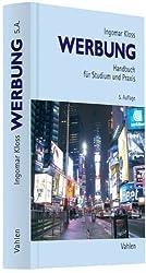 Werbung: Handbuch für Studium und Praxis