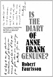 Is the Diary of Anne Frank Genuine ? by Robert Faurisson (1985-06-01)