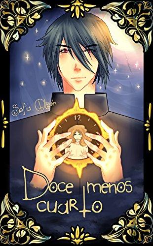 Doce menos cuarto (Spanish Edition) by [Olguín, Sofía]