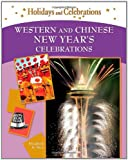 Western and Chinese New Year's Celebrations (Holidays and Celebrations)