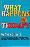 What Happens in Therapy?, Sara Dulaney Gilbert, 0688014593
