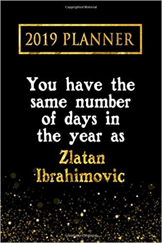 2019 Planner: You Have The Same Number Of Days In The Year