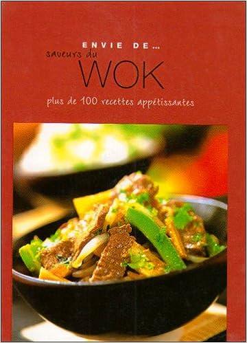 Lire Envie de saveurs du wok pdf, epub ebook