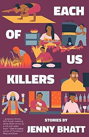 Each of Us Killers by Jenny Bhatt