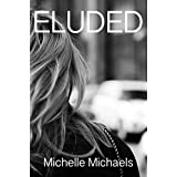 Eluded