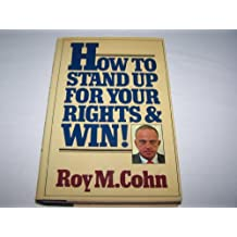How to Stand Up for Your Rights and Win