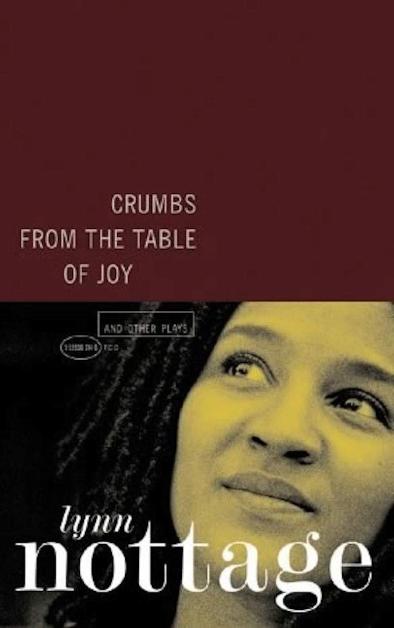 Crumbs From The Table Of Joy And Other Plays Lynn Nottage