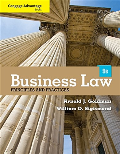 Book cover from Cengage Advantage Books: Business Law: Principles and Practices by Arnold J. Goldman