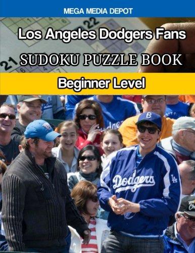 Download Los Angeles Dodgers Fans Sudoku Puzzle Book: Beginner Level PDF