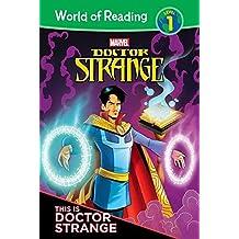 This Is Doctor Strange (Doctor Strange: World of Reading, Level 1)