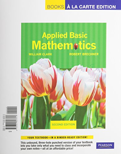 Applied Basic Mathematics, Books a la Carte Edition, MyMathLab, and Worksheets (2nd Edition)