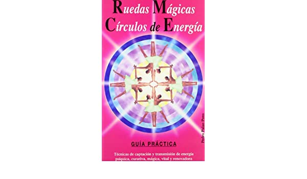 Ruedas magicas circulos sagrados (Spanish Edition) (Spanish) Paperback – January 1, 2000