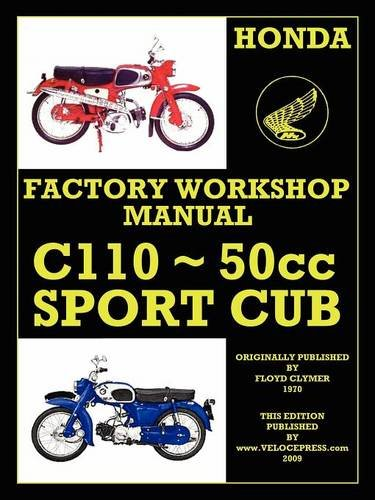 HONDA MOTORCYCLES WORKSHOP MANUAL C110