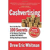 Cashvertising: How to Use 50 Secrets of Ad-Agency Psychology to Make Big Money Selling Anything to Anyone