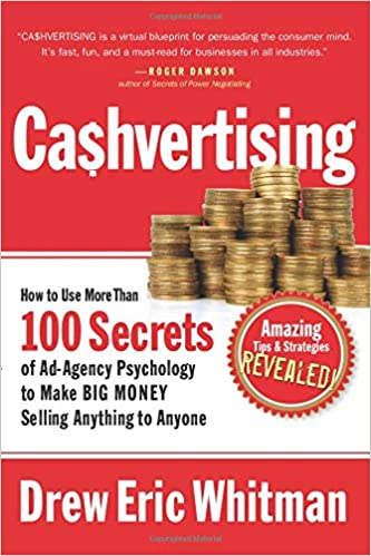 Book Title - CA$HVERTISING: How to Use More than 100 Secrets of Ad-Agency Psychology to Make Big Money Selling Anything to Anyone