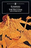 Image of The Bacchae and Other Plays (Penguin Classics)