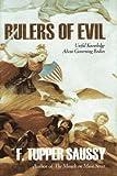 Rulers of Evil, F. Tupper Saussy, 0967376807