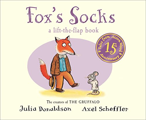 Tales from Acorn Wood: Fox's Socks 15th Anniversary Edition (Tales from Acorn Wood Board Bk) by Julia Donaldson (Special Edition, 1 Jan 2015) Board book